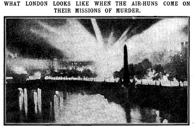 "London lit up by searchlights during the raid ""This photograph of London's night search for aerial cruisers illustrates what the great city looks like when searchlights are played"" (Daily Mirror 10/9/15)"